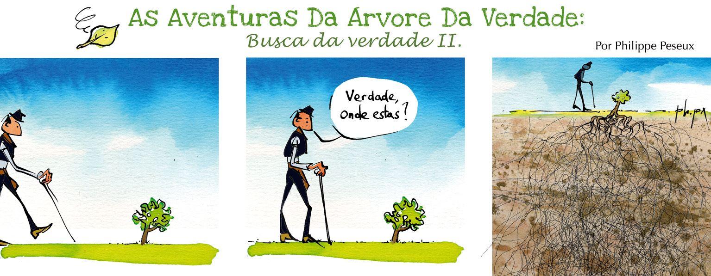 As aventuras Da Arvore Da Verdade : Busca da verdade II.